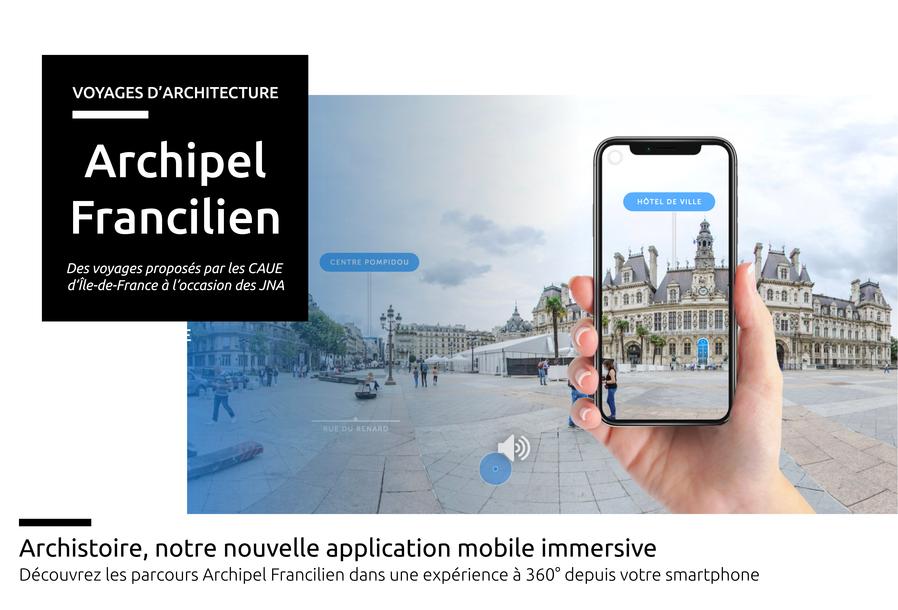 Découvrez les parcours de la collection  Archipel Francilien dans une expérience immersive, une exploration à 360° depuis votre smartphone.